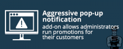 "CS-Cart ""Aggressive pop-up notification"" add-on"