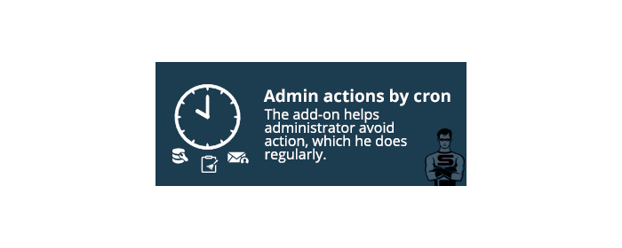 "CS-Cart ""Admin actions by Cron"" add-on"